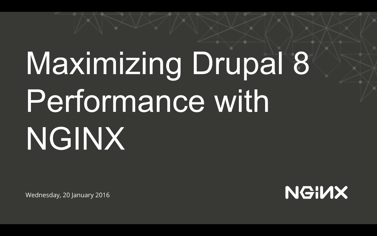 Maximizing Drupal 8 Performance with NGINX, Part 1: Architecture and ...