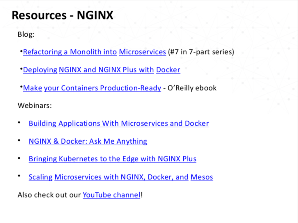 blog and webinar resources including refactoring a monolith into a microservice architecture using NGINX as a load balancer [NGINX webinar about connecting applications with NGINX and Docker to include the microservices architecture and load balancing, Apr 2016]