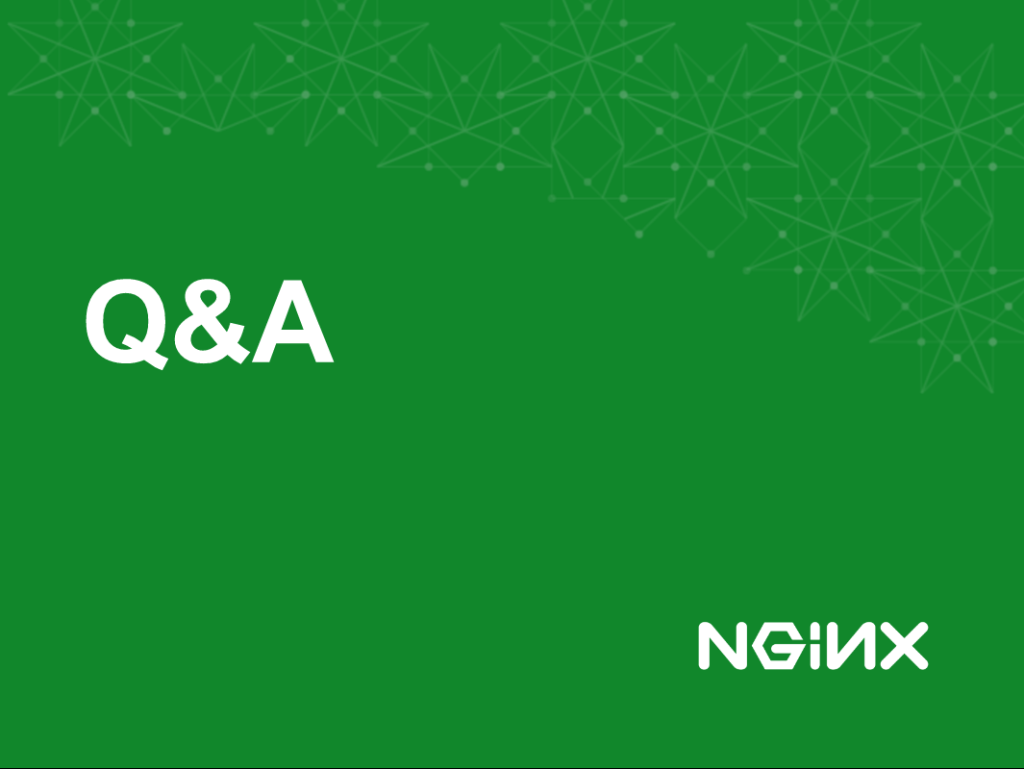 Q and A title slide for immutable infrastructure with NGINX [NGINX webinar about connecting applications with NGINX and Docker to include the microservices architecture and load balancing, Apr 2016]