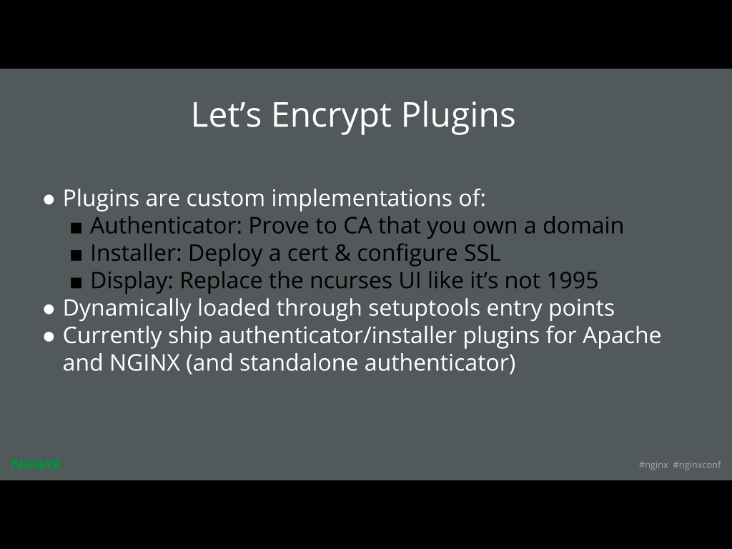 Let's Encrypt uses a plug‑in to help deliver website security through HTTPS [presentation given by Yan Zhu and Peter Eckersley from the Electronic Frontier Foundation (EFF) at nginx.conf 2015]