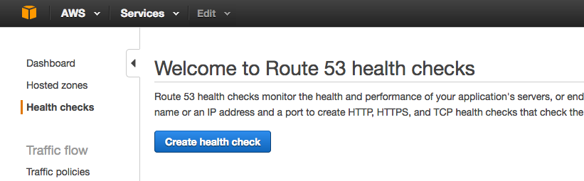 Screenshot of Amazon Route 53 welcome screen seen by first-time user of Route 53 during configuration of global server load balancing (GSLB) with NGINX Plus