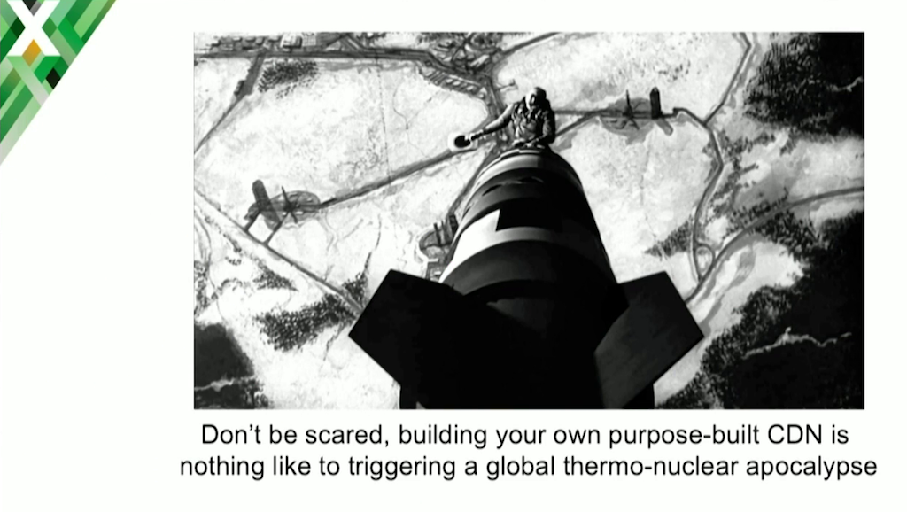 Final slide of the Charter Communications talk on its web caching CDN refers to Dr. Strangelove: building your own CDN is nothing like triggering a global thermonuclear apocalypse