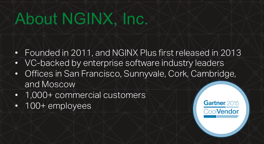 Slide of facts about NGINX, Inc: Founded 2011, NGINX Plus released 2013, more than 1000 customers, and over 100 employees [webinar: Three Models in the NGINX Microservices Reference Architecture]