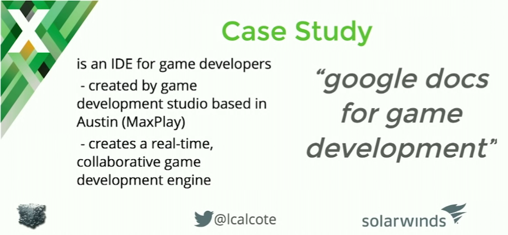 The case study for the discussion of NGINX and microservices is an Austin-based company that creates an engine for real-time collaboration on video game development
