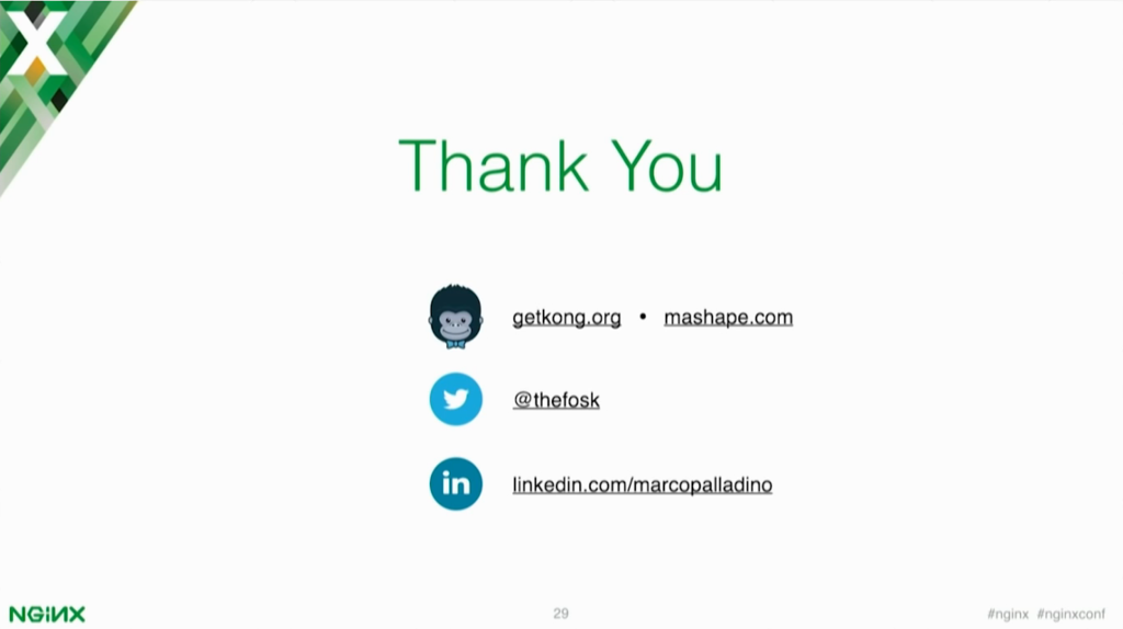 Thank you [presentation by Marco Palladino, CTO at Mashape.com at nginx.conf 2016]