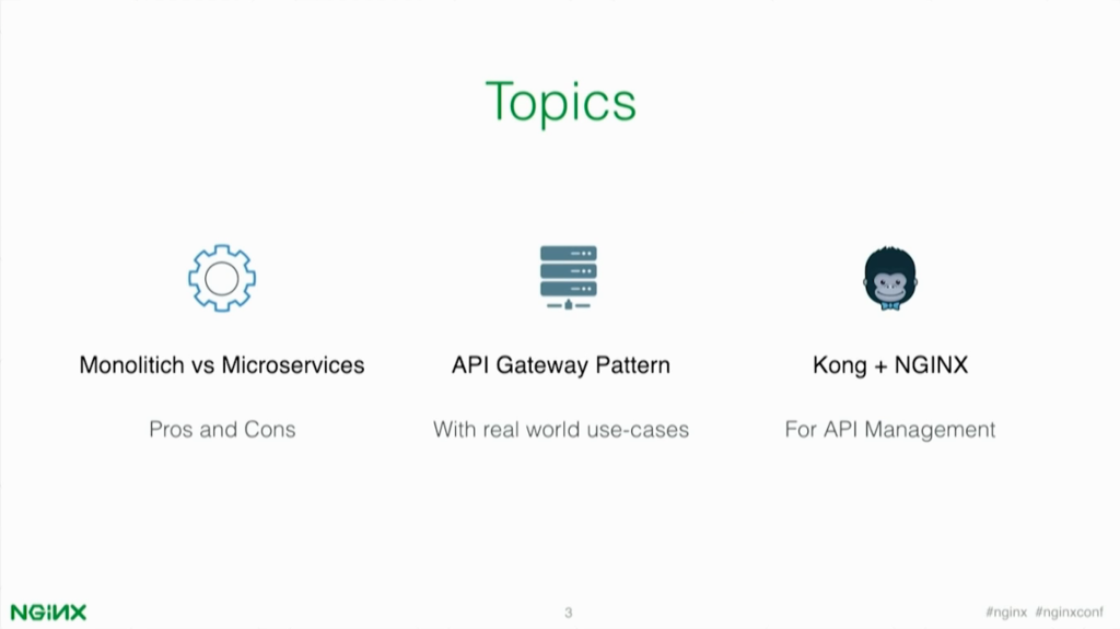 Topics of the webinar include monolithic vs. microservice architectures, API Gateways, and Kong with NGINX [presentation by Marco Palladino, CTO at Mashape.com at nginx.conf 2016]