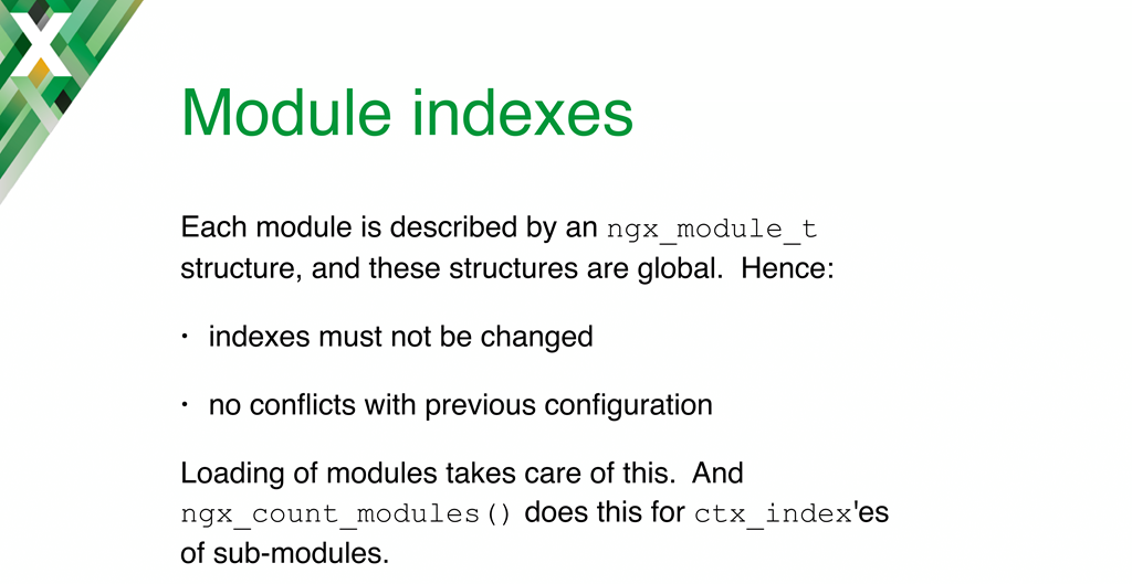 Implementing NGINX dynamic modules required solving issues with module indexes; nginx_count_modules() was introduced to assign 'ctx_indexes' for complex modules