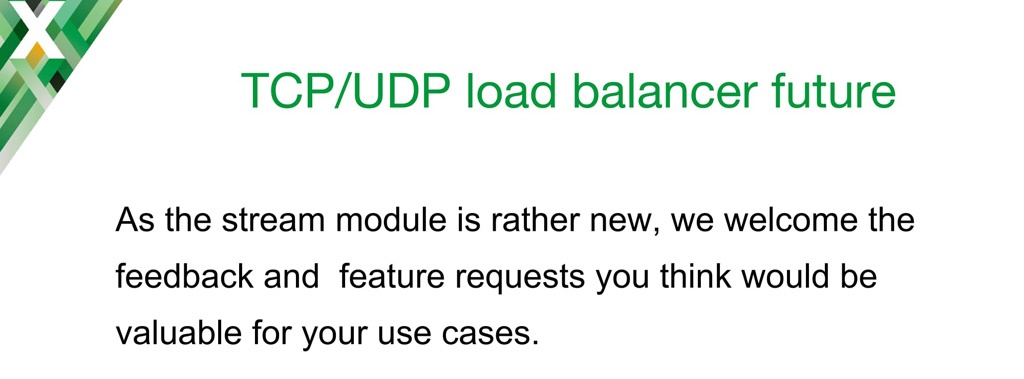 Request for feedback about desired additional NGINX features for TCP load balancing and UDP load balancing