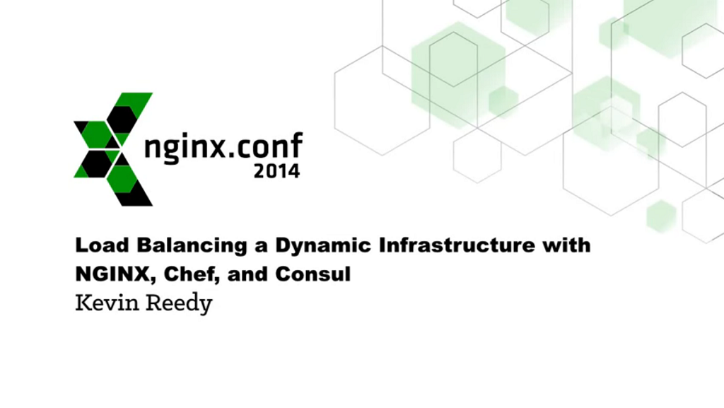 Title slide for Dynamic Infrastructure with NGINX, Chef, and Consul webinar [presentation by Kevin Reedy of Belly Card at nginx.conf 2014]
