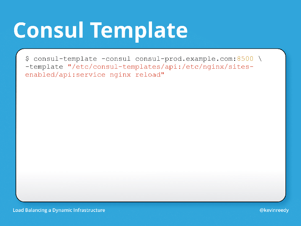 Example of Consul templates at the command line [presentation by Kevin Reedy of Belly Card at nginx.conf 2014]